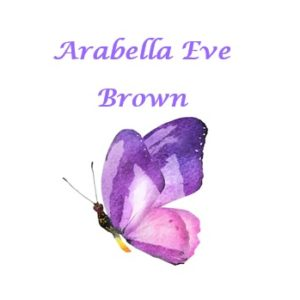 BROWN, Arabella Eve